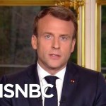 French President Emmanuel Macron: 'We Will Rebuild Notre Dame' | Katy Tur | MSNBC
