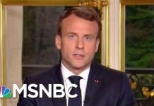 French President Emmanuel Macron: 'We Will Rebuild Notre Dame' | Katy Tur | MSNBC