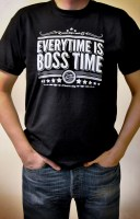 Everytime Is Boss Time t-shirt