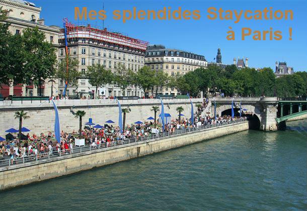 Staycation à Paris ou l'art de s'évader à deux pas de chez soi