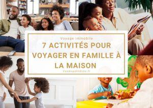 7 activités sur les cultures du monde pour voyager en famille à la maison