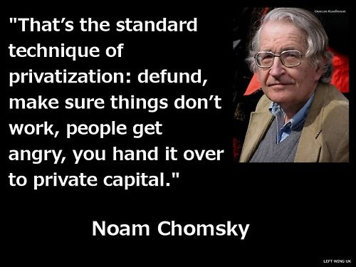 150601 chomsky privatisation