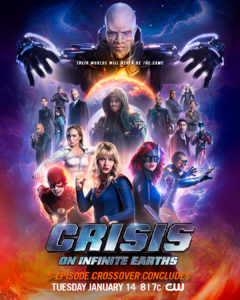 Promo poster for the CW Arrowverse crossover Crisis on Infinite Earths