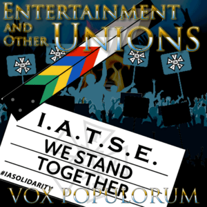 Artwork for Entertainment and Other Unions episode with IATSE we stand together logo