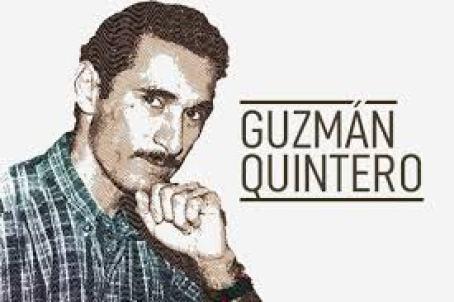 Guzmán Quintero Torres, mi hermano, mi amigo. Su homicidio es un delito de lesa humanidad.
