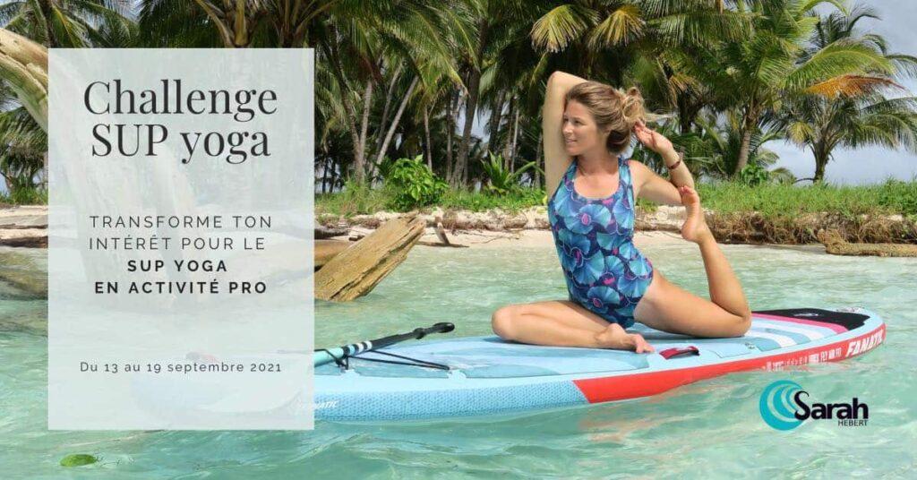 Interview sarah poussé par le vent - chalenge SUP yoga