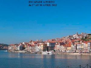 escapade a Porto