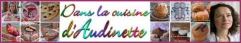 Découvrez toutes les recettes d'Audinette sur son blog