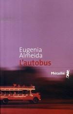 L'autobus d'Eugenia Almeida ; voyage dans l'Argentine profonde (Littérature argentine) 1
