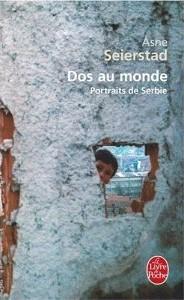 Dos au monde : Portraits de Serbie de Asne Seierstad 1