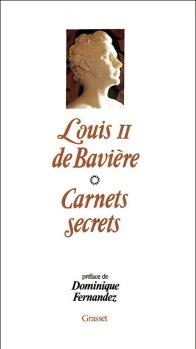 Louis II de baviere carnets secrets