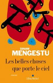 Les belles choses que porte le ciel de Dinaw Mengestu