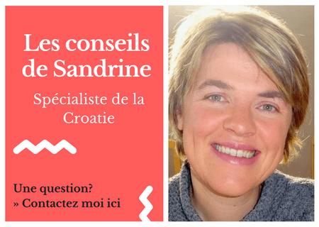 conseils de Sandrine spécialiste de la Croatie