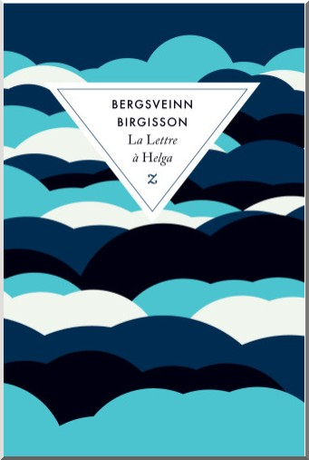 la lettre a helga Bergsveinn Birgisson