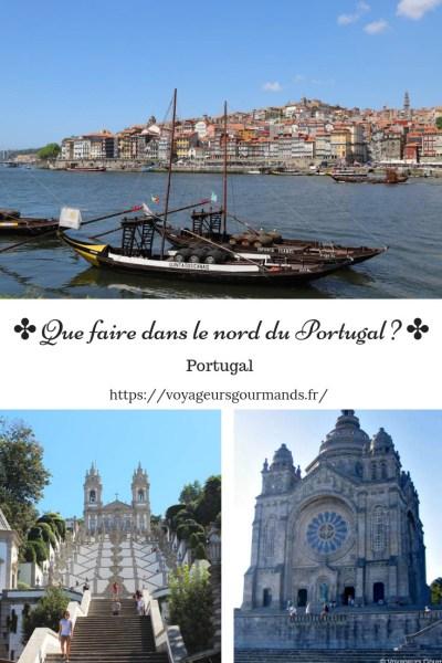 Que faire dans le nord du Portugal