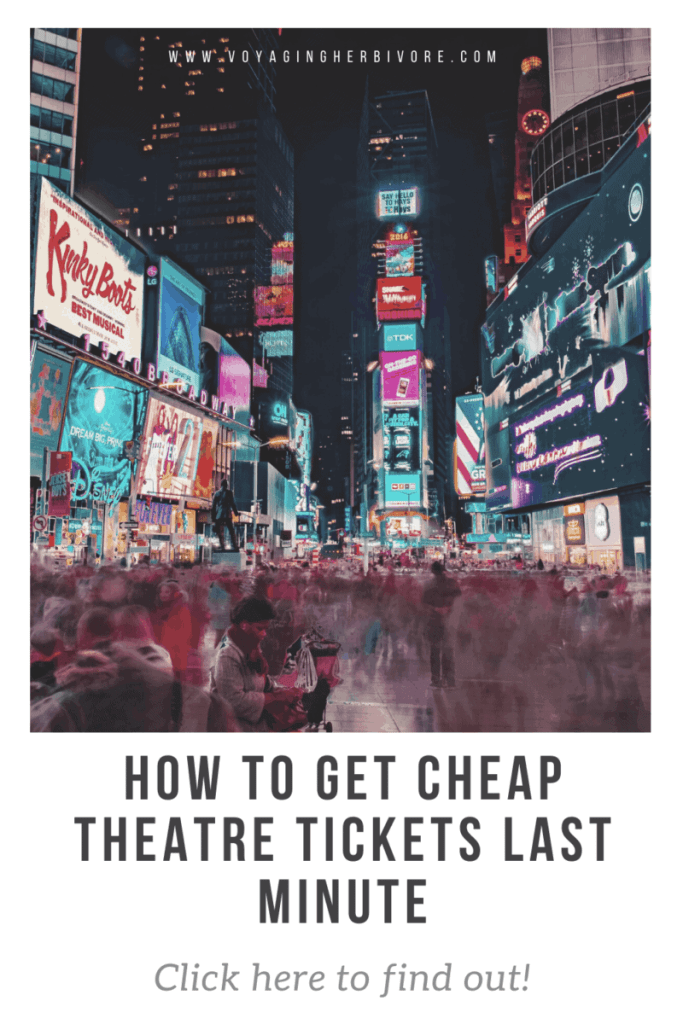 how-to-get-cheap-and-last-minute-theatre-tickets-pinterest-3