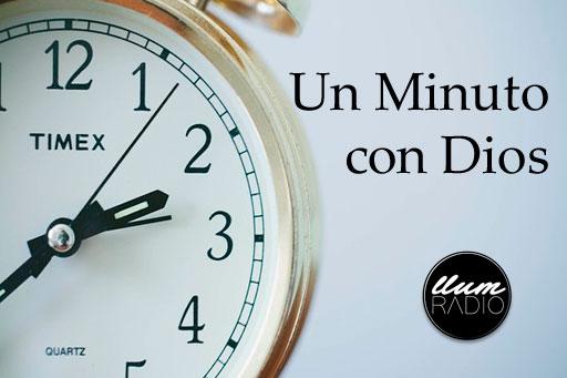 Un minuto con Dios – Llum Ràdio