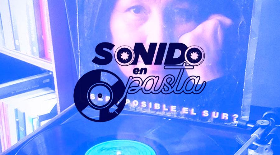 Sonido el Pasta EP 3 – Mercedes Sosa