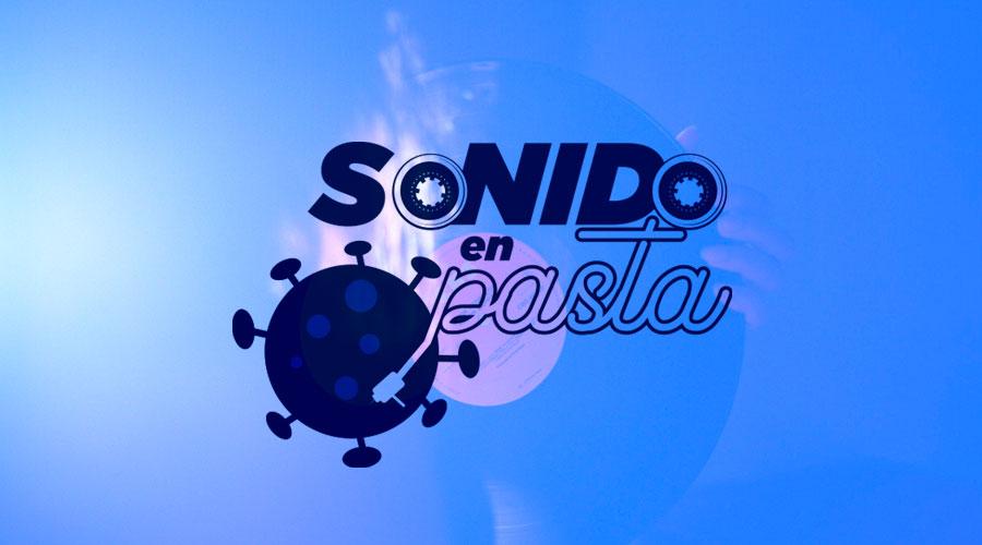 Sonido en pasta Temporada 2 EP 1 – Música en tiempos de pandemia