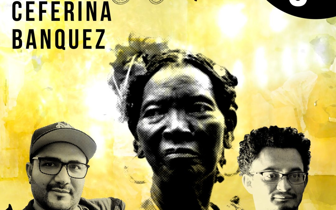 El bullerengue de Ceferina Banquez – El Caribe desde la esquina – EP 3