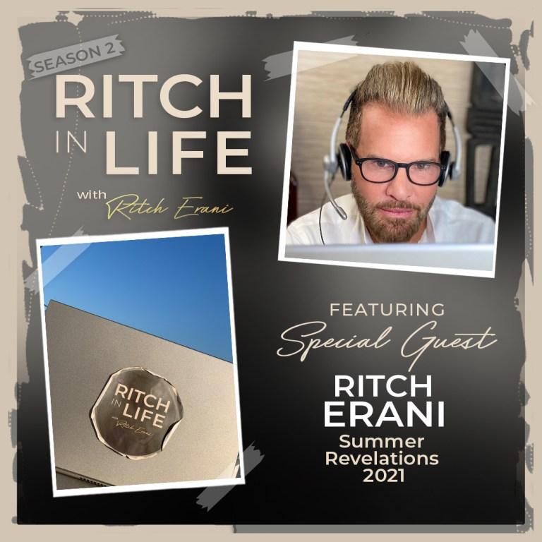 Ritch Erani | Summer Revelations 2021