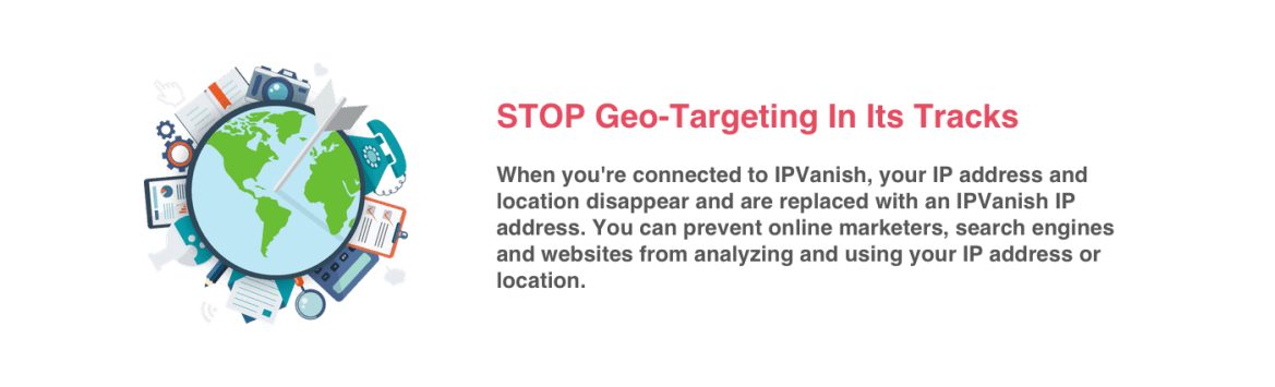 IPVanish Geo-targeting