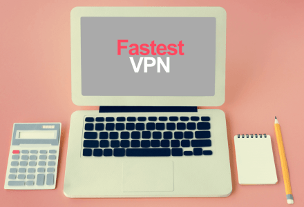 Fastest VPN providers laptop computer