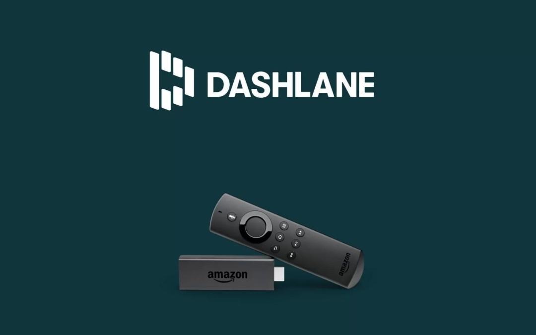 Dashlane VPN on Firestick: Guide to Install & Use