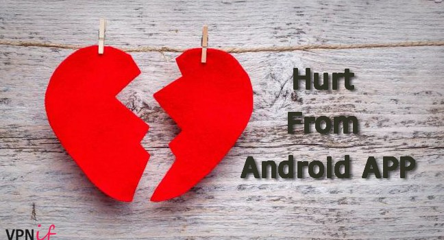 The hurt from Android APP