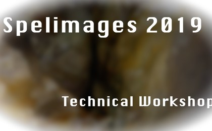 Spelimages 2019, from 360° to 3D
