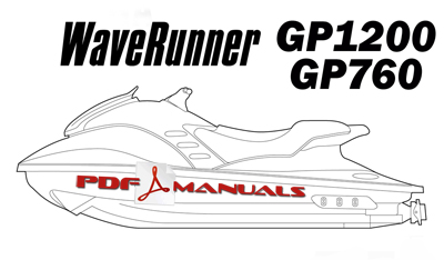 Yamaha WaveRunner GP1200 / GP760 Full Service Manual 1997