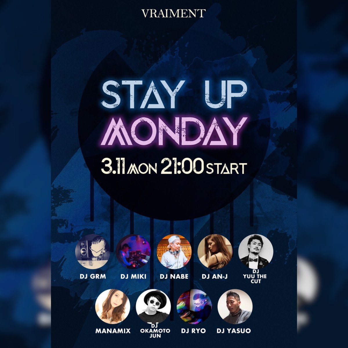 【3月11日】STAY UP MONDAY