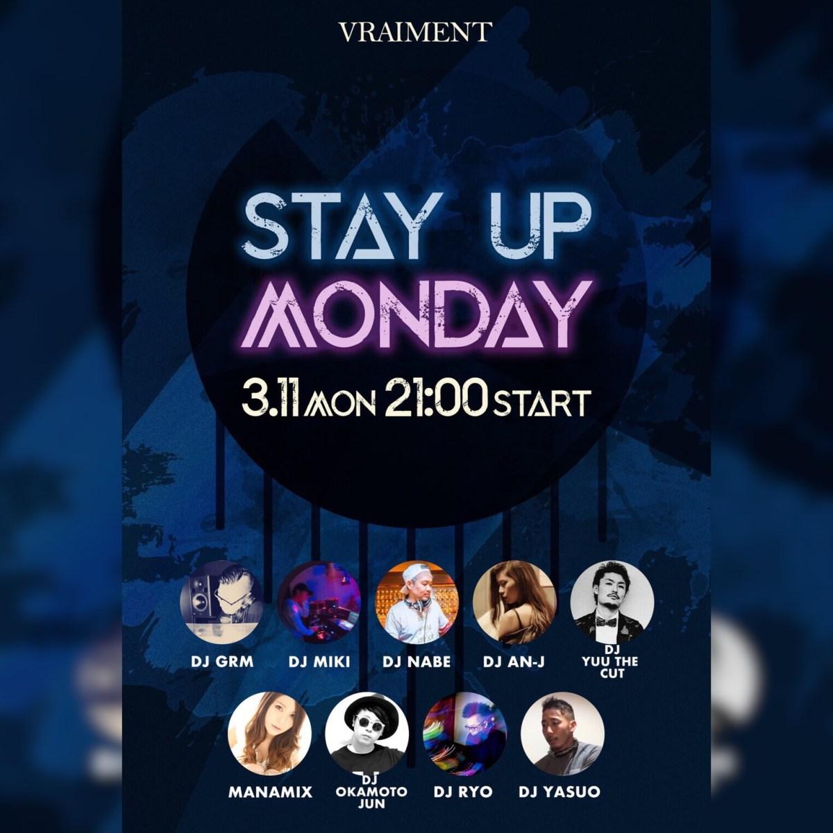 【3月11日】STAY UP MONDAY