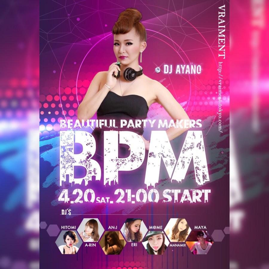 【4月20日】☆BPM☆~Beautiful Party Makers~