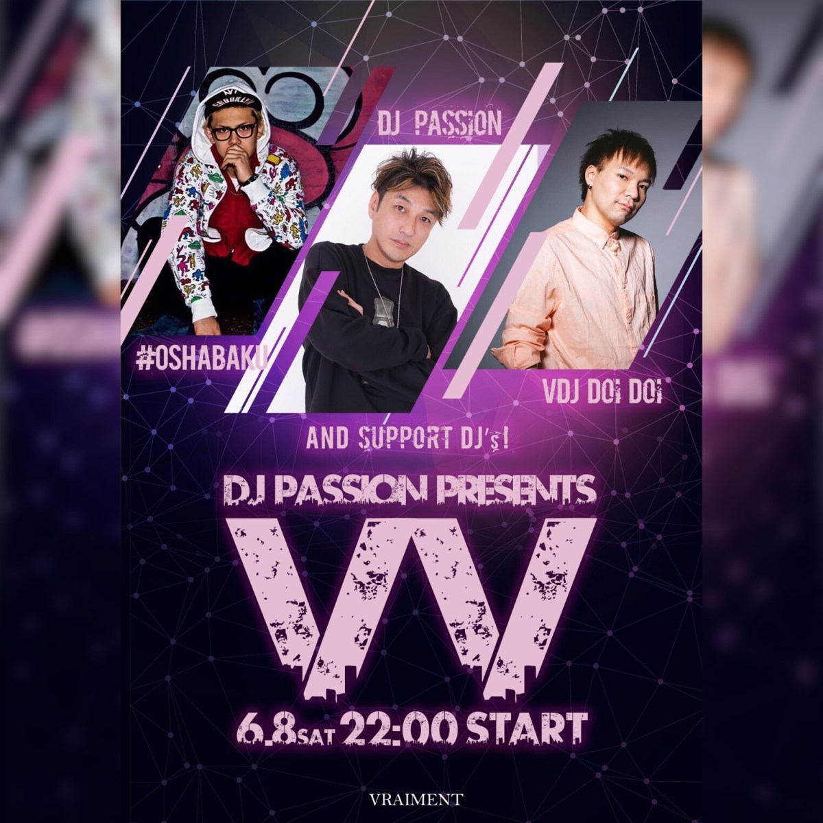 "【6月8日】DJ PASSION Presents ""VV"""
