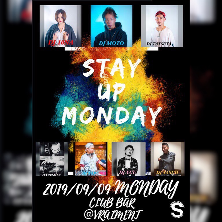 【9月9日】STAY UP MONDAY
