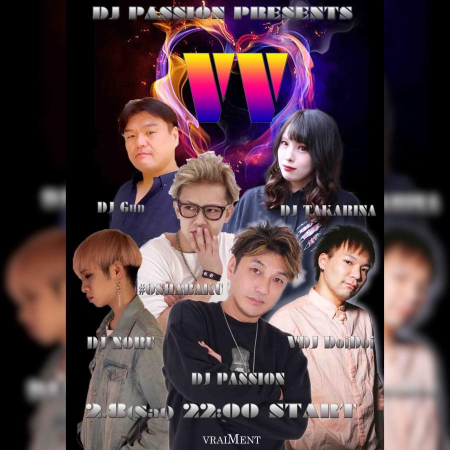 """【2月8日】DJ PASSION Presents """"VV"""""""