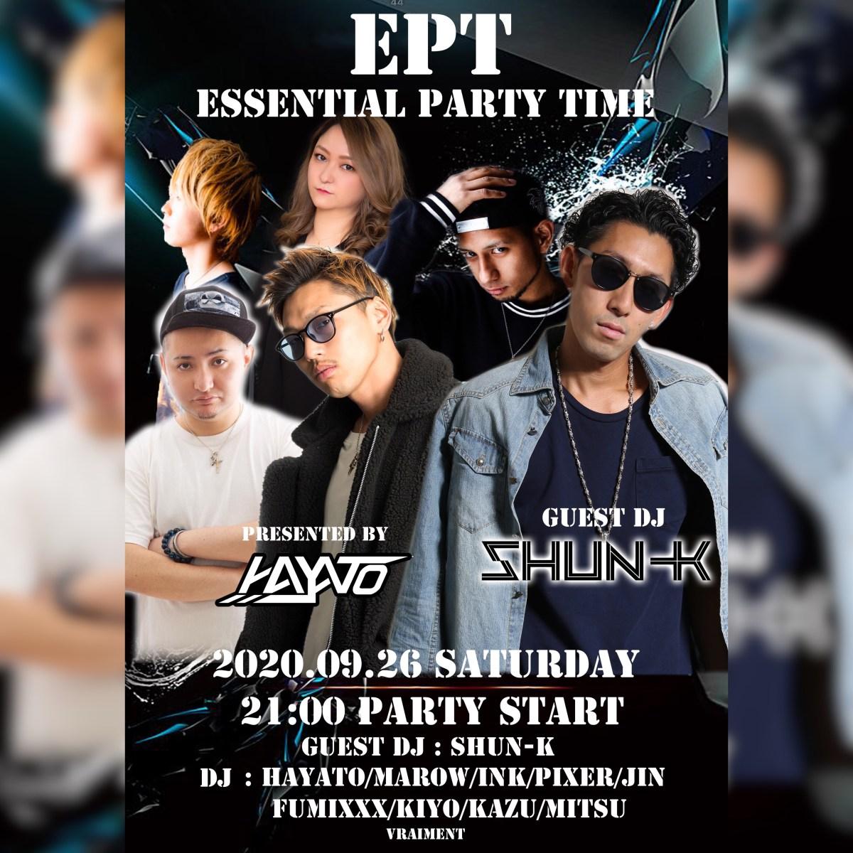 【9月26日】E.P.T 〜 ESSENTIAL PARTY TIME