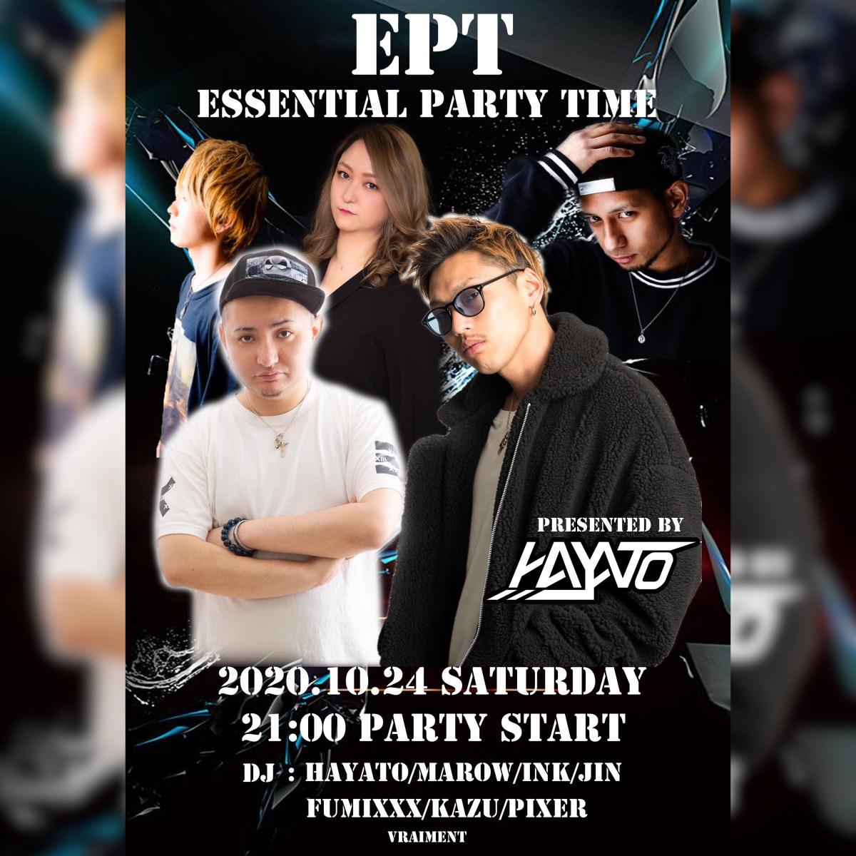 【10月24日】E.P.T 〜 ESSENTIAL PARTY TIME