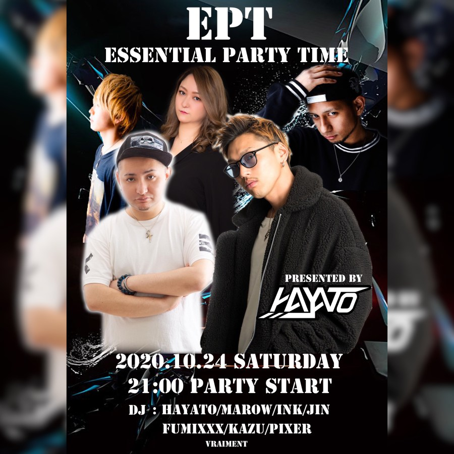 【10月24日】E.P.T 〜 ESSENTIAL PARTY TIME