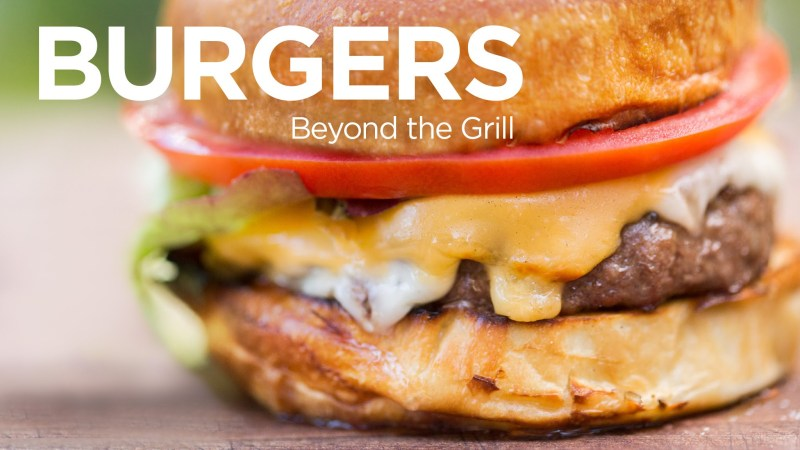 ChefSteps Burgers