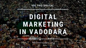 Digital marketing company vadodara
