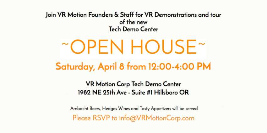 Join VR Motion Founders & Staff for An Open House Sat. April 8th!