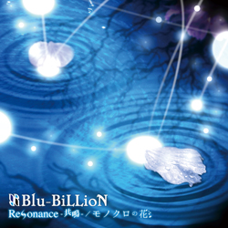 <Source:Blu-BiLLioN Official Website>