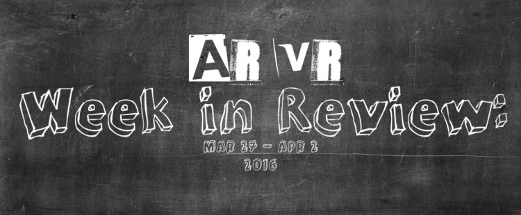 Virtual Reality (VR & AR) Week in Review: Oculus Rift Ships, PSVR Pre-Order, Hololens and more