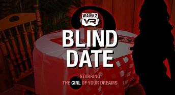 Blind Date The Girl of Your Dreams vr porn