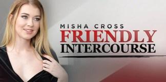 Friendly Intercourse Misha Cross