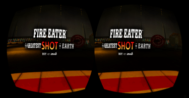 Fire Eater Virtual Reality VR