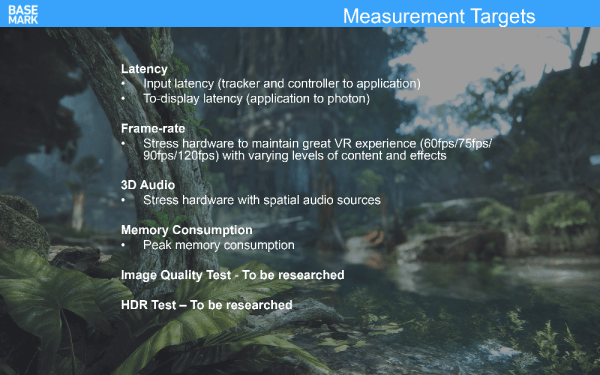 Goals for yet to be named VR benchmark from Basemark / CryTek.