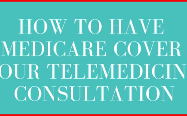 Telemedicine Coverage Through Medicare